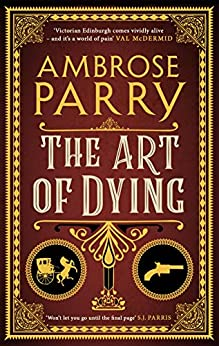 The art of dying book ambrose parry