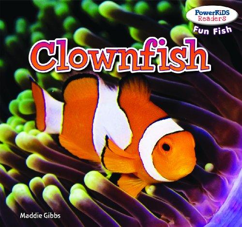 Clownfish (Powerkids Readers: Fun Fish)