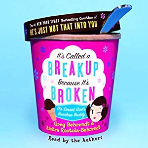 It's Called a Breakup Because It's Broken Hörbuch