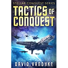 Tactics of Conquest (Stellar Conquest Series Book 3) (English Edition)