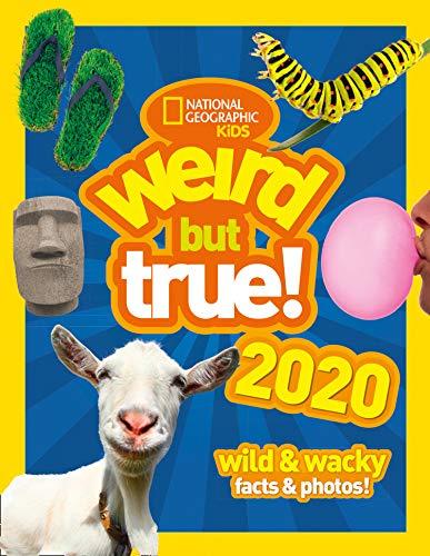 Weird but true! 2020: wild & wacky facts & photos! (Weird But True) (Best Limericks For Kids)