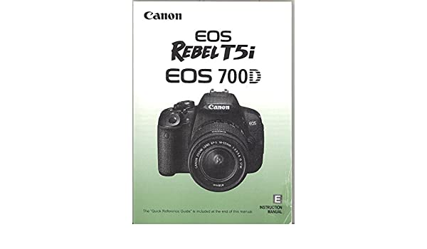 Amazon Canon Eos Rebel T5i Eos 700d Original Instruction Manual