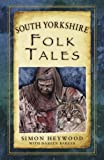 South Yorkshire Folk Tales (Folk Tales (Paperback))