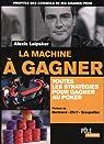 La machine à gagner : Toutes les stratégies pour gagner au poker par Laipsker