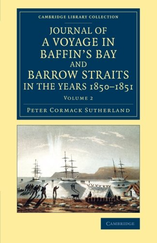 Journal of a Voyage in Baffin's Bay and Barrow