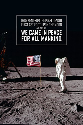 We Came in Peace for All Mankind Astronaut with Flag on The Moon Poster 12x18 inch