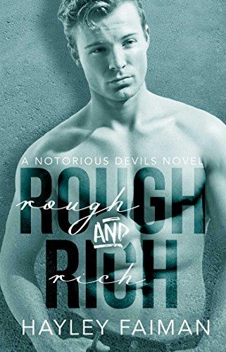 Rough & Rich (Notorious Devils Book - Addict Camo