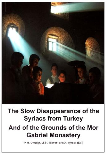 The Slow Disappearance of the Syriacs from Turkey: And of the Grounds of the Mor Gabriel Monastery (Geschichte) PDF