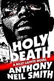 Holy Death: A Billy Lafitte novel