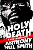 Holy Death: A Billy Lafitte novel