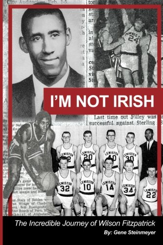 Read Online I'm Not Irish - The Incredible Journey of Wilson Fitzpatrick pdf epub