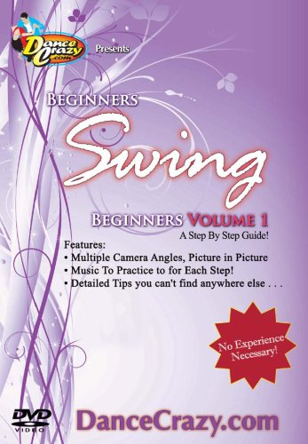 Learn To Dance Swing, Beginners Vol.1 - A Beginners Swing Dancing Guide to East Coast and City -