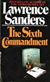 The Sixth Commandment, Lawrence Sanders, 0425055043