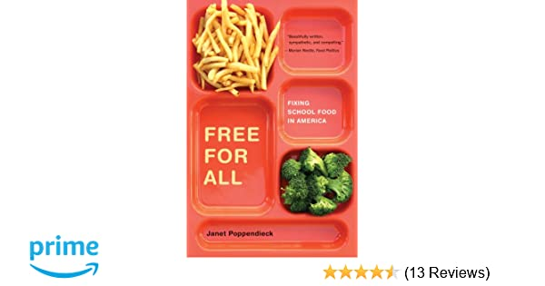 Free for all fixing school food in america california studies in free for all fixing school food in america california studies in food and culture 9780520269880 medicine health science books amazon fandeluxe Images