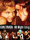 DVD : Girltrash: All Night Long