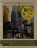 Macroeconomics and the Financial System (Loose Leaf), Mankiw, N. Gregory and Ball, Laurence, 1429272910