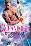 Oceanborne, Katherine Irons, 075826142X