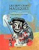 """Afficher """"Les sept crins magiques"""""""