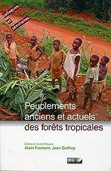 Peuplements anciens et actuels des forêts tropicles : Actes du séminaire-atelier, Orléans, 15 et 16 octobre 1998