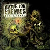 Resistance by Alove For Enemies (2006-07-24)