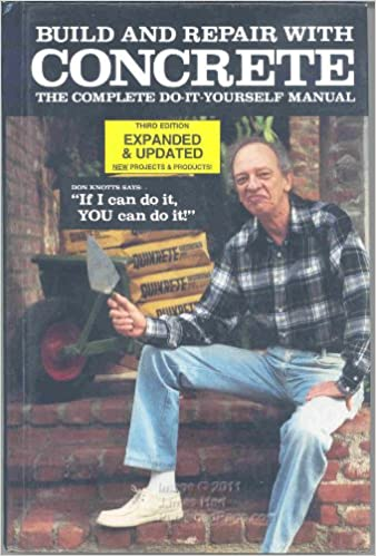 Build and repair with concrete the complete do it yourself manual build and repair with concrete the complete do it yourself manual quikrete companies staff 9780937558195 amazon books solutioingenieria Image collections