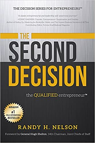 Books for free download pdf The Second Decision: the QUALIFIED entrepreneur TM in German PDF RTF by Randy H. Nelson