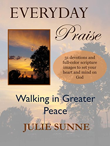 Amazon com: Everyday Praise: Walking in Greater Peace
