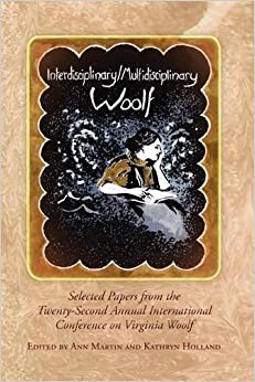 Book Interdisciplinary/Multidisciplinary Woolf (Woolf Selected Papers LUP) (2013-06-01)