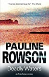 Deadly Waters, Pauline Rowson, 0727877232