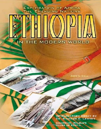 Read Online Ethiopia (Eoa) (Exploration of Africa; The Emerging Nations) by John G. Hall (2002-08-01) PDF