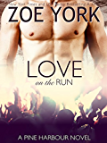 Love on the Run (Pine Harbour Book 5)