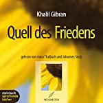 Quell des Friedens | Khalil Gibran