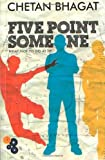 Front cover for the book Five Point Someone: What Not to Do at IIT by Chetan Bhagat