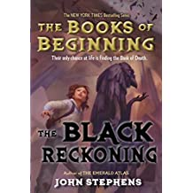 The Black Reckoning (Books of Beginning Book 3)