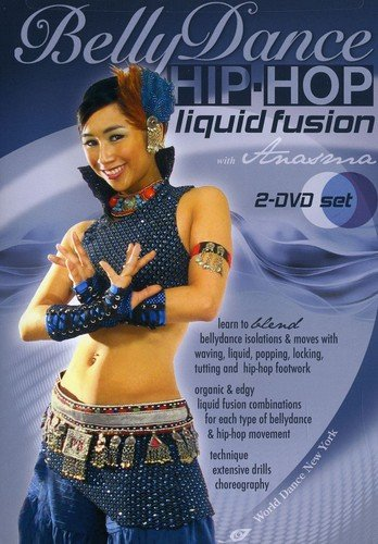 (Bellydance Hip-Hop - Liquid Fusion, with Anasma (TWO-DVD set): Bellydancing classes, belly dance how-to, hip-hop how-to, fusion belly dance instruction)