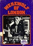 Werewolf of London (Movie Monsters Series)