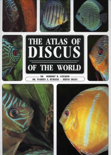 The Atlas of Discus of the World by Brand: Tfh Pubns Inc