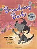 Broadway Barks, Bernadette Peters, 1934706000