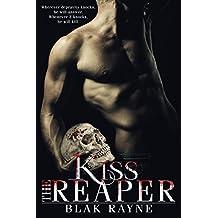 Kiss the Reaper (The Reaper Series Book 1)
