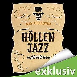 Höllenjazz in New Orleans (City Blues-Quartett 1)