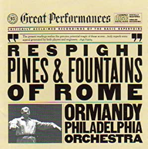 Respighi: Pines & Fountains of Rome (CBS Great Peformances)