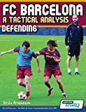 Fc Barcelona - a Tactical Analysis, Terzis Athanasios, 0956675247