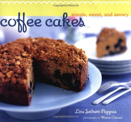 Read Online Coffee Cakes: Simple, Sweet, and Savory ebook