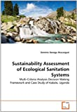 Sustainability Assessment of Ecological Sanitation Systems, Dominic Banaga Mucunguzi, 3639361369