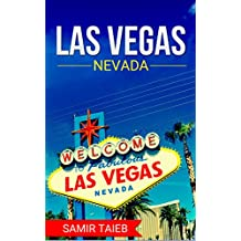 Las vegas: The best Vegas Travel Guide The Best Travel Tips About Where to Go and What to See in Las vegas: (Las vegas tour guide, TVegas travel ... Travel ... to Las vegas) (Las vegas travel Book 1)