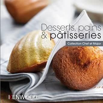 Kenwood – Libro de recetas de postresPanes y pastelería: Amazon.es ...