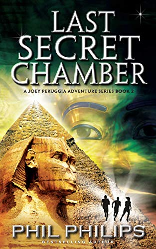 Last Secret Chamber: Ancient Egyptian Historical Mystery Thriller (Joey Peruggia Adventure Series Book ()