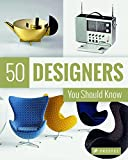 50 Designers You Should Know