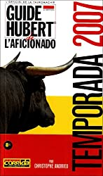 Guide Hubert de l'aficionado : Temporada 2007