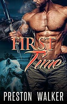 First Time: A Wolf Shifter Mpreg Romance (Pure Omega Love Book 1) by [Walker, Preston]